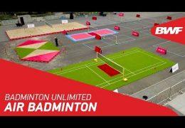 Badminton Unlimited 2019 | AirBadminton | BWF 2019