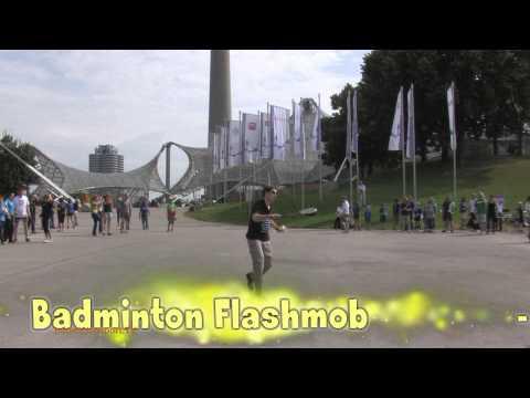 Badminton Flashmob – Olympia Gelände in München 2011