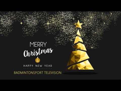 MERRY Christmas & HAPPY NEW YEAR  BADMINTONSPORT TELEVISION