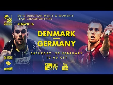 Badminton – Semi Finals: Denmark vs Germany – European Men's Team Championships 2016