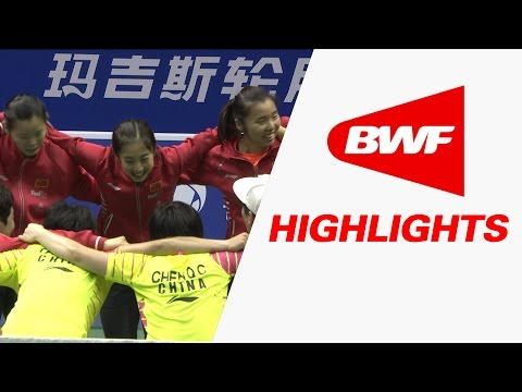 TOTAL BWF Thomas & Uber Cups Finals 2016 | Badminton F-Uber Cup–Highlights
