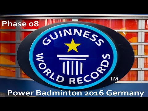 +++ WELTREKORD +++ 08 Phase – Power Badminton 2016 (gwr) – Start ca. 15:00:00