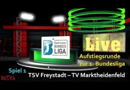 Aufzeichnung: AR 1. BL TSV Freystadt – TV Marktheidenfeld