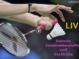 Deutsche Einzelmeisterschaften 2018 – U15 bis U19