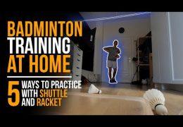 Badminton-Training zu Hause: 5 Möglichkeiten mit Ball und Schläger zu trainieren