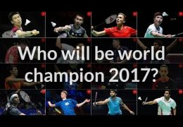 Who will be World Champion 2017 ? Sharing ideal badminton